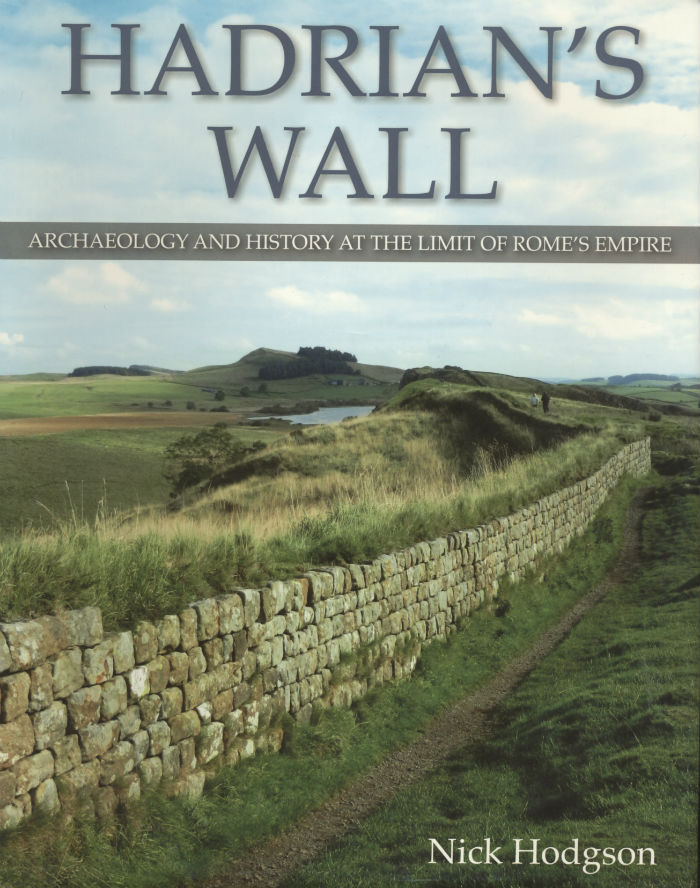 Review - Hadrian's Wall: Archaeology and History at the Limit of Rome's Empire