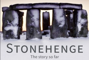 Stonehenge---the-story-so-far