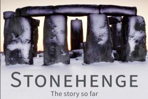 Stonehenge---the-story-so-far
