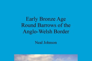 Early-Bronze-Age-Round-Barrows-of-the-Anglo-Welsh-Border