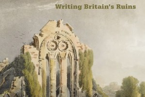 Writing-Britain's-Ruins