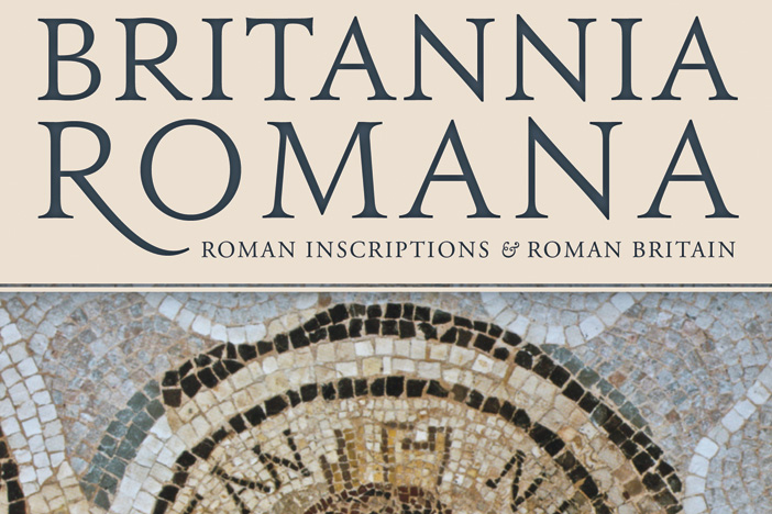 Review - Britannia Romana: Roman inscriptions and Roman Britain