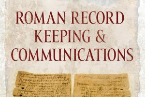 Roman-Record-Keeping-and-Communications