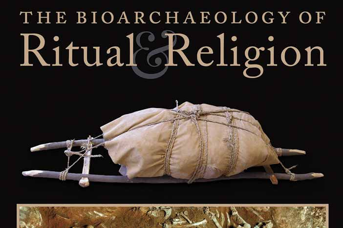 Review - The Bioarchaeology of Ritual and Religion