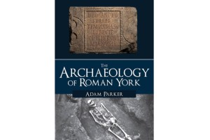 The-Archaeology-of-Roman-York (1)