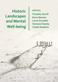 Front cover of the book 'Historic Landscapes and Mental Well-being'