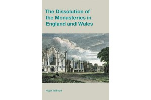The-Dissolution-of-the-Monasteries-in-England-and-Wales