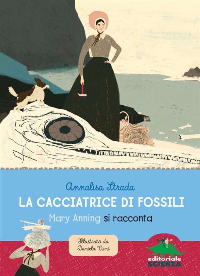Book Cover: La cacciatrice di fossili. Mary Anning si racconta