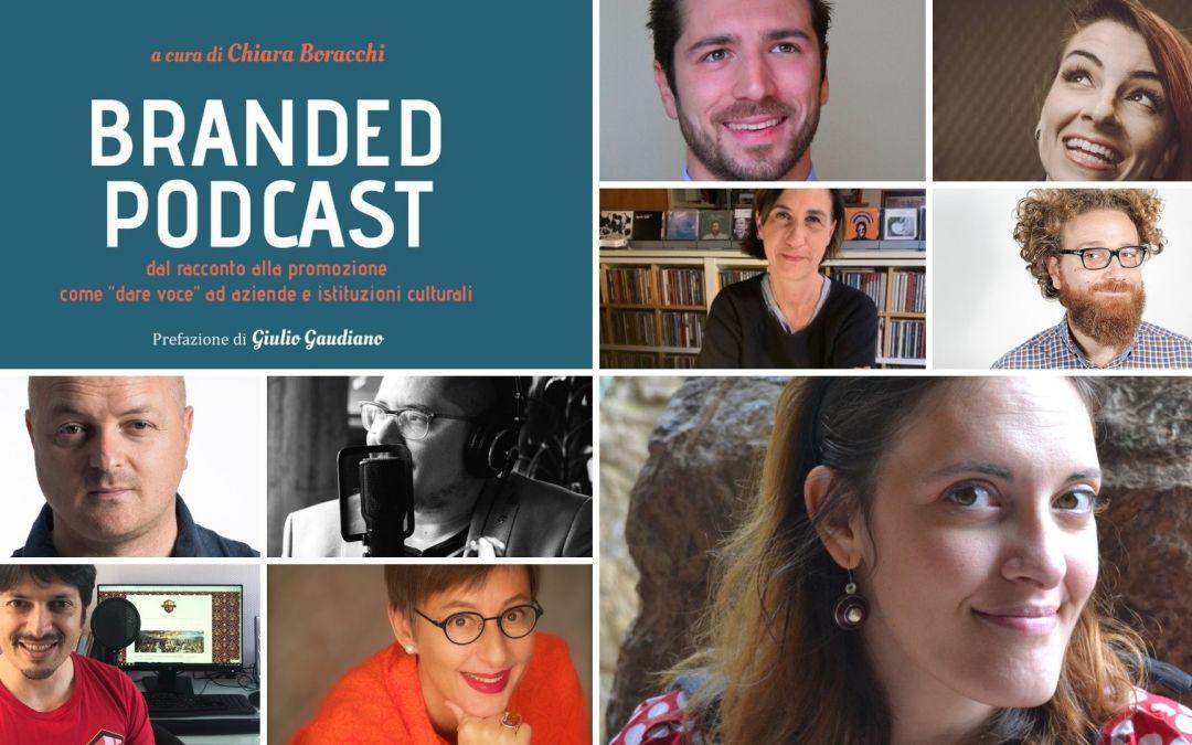 Branded podcast. Di cosa parla il nuovo libro di Archeostorie