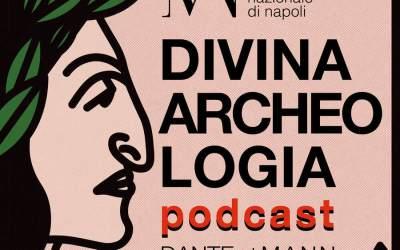 Podcast Museo: Divina Archeologia Podcast al Mann