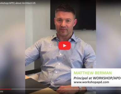 Mathew Berman (Workshop/APD) talks about his experience with Architect-US and how is to be part of the Architect-US Career Training Program as a Host Comany