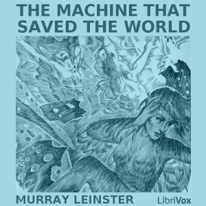 Machine that saved the world cover