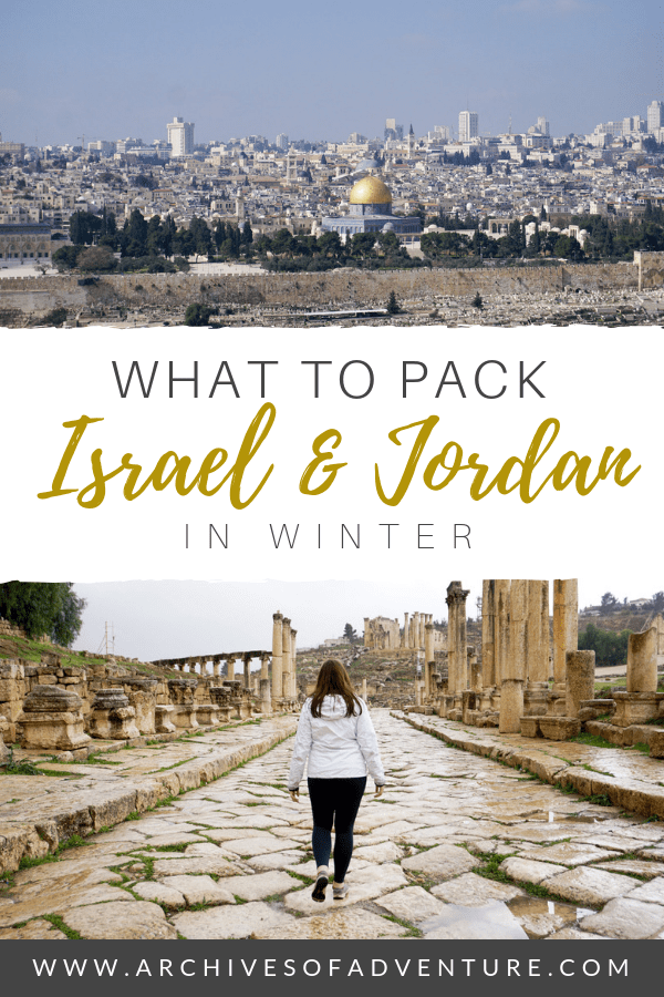 Winter is a great time to visit Israel and Jordan! If you're headed to the Middle East to escape the winter, here's what to pack for Israel and Jordan! This post has lots of practical packing tips for Israel and Jordan, as well as some tips to for weather! #Jordan #Israel #PackingList #MiddleEastPacking #IsraelWinter #JordanWinter #MiddleEastTravel