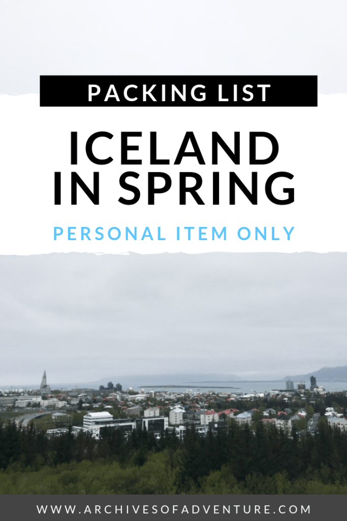 If you're up for the challenge, or just don't want to pay for luggage, here are my tips for packing for Iceland in spring with only a personal item. Pack for one week in Iceland with just the essentials and save money on travel in Iceland! Check out the pros and cons of personal item travel, and my suggestions for what to pack for one week in Iceland! #Iceland #IcelandTravel #BudgetTravel #PersonalItem #IcelandTravelGear #PackingHacks