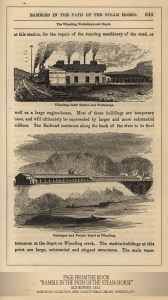"Early Illustrations of the B&O in Wheeling. From the book ""Ramble in the Path of the Steam-Horse,"" Ele Bowen, 1855."