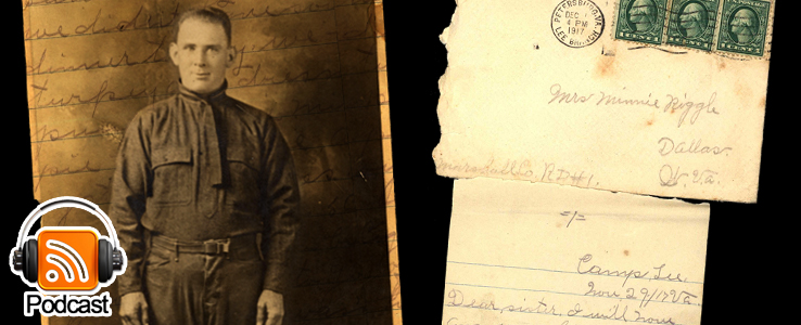 From Camp Lee to the Great War: The Letters of Lester Scott and Charles Riggle: Podcast Episode 15