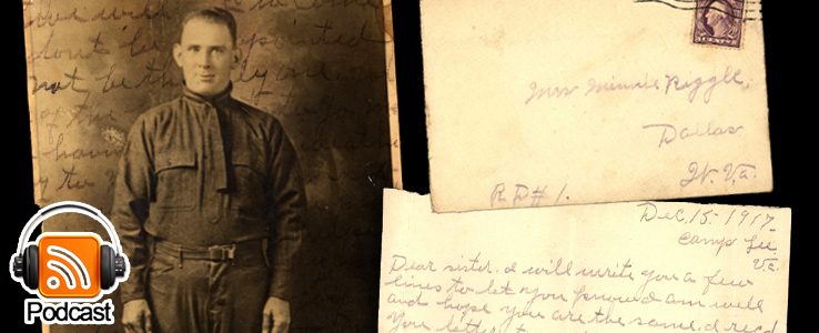 From Camp Lee to the Great War: The Letters of Lester Scott and Charles Riggle: Podcast Episode 18