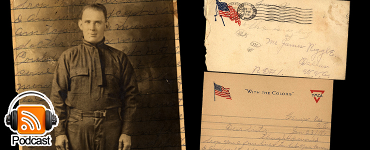 From Camp Lee to the Great War: The Letters of Lester Scott and Charles Riggle: Podcast Episode 27