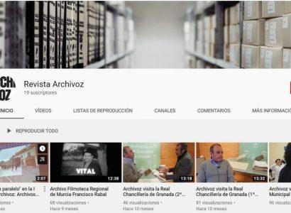 Archivoz en YouTube: actualización de contenidos y acceso a otros canales de gestión archivística y documental