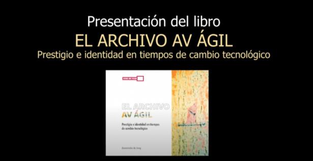 El Archivo AV Ágil de Annemieke de Jong: presentación libro y descarga gratuita