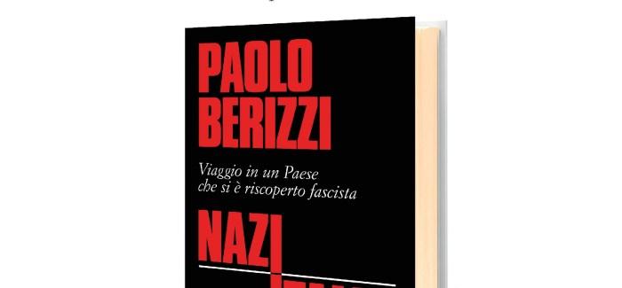 """Paolo Berizzi a Dalmine (27/9) presenta il suo libro """"Nazitalia"""""""