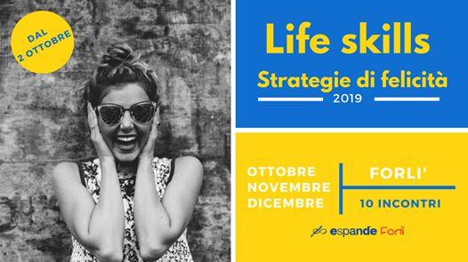 Life Skills - Strategie di felicità