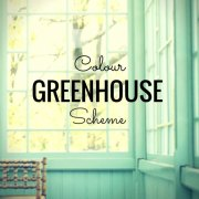 Greenhouse Colour Scheme