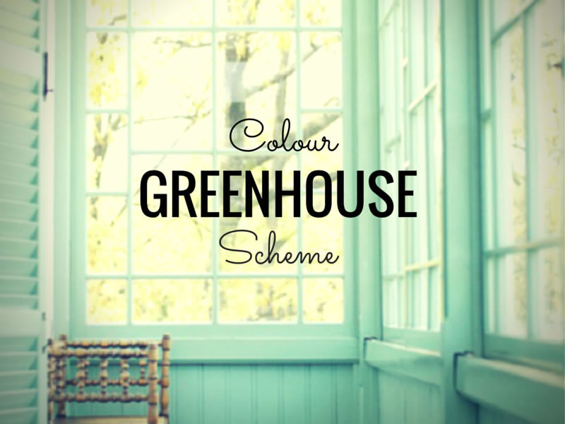 ARCTICdeco.com: Greenhouse Colour Scheme
