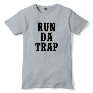 Run Da Trap T-Shirt Men Women Tee by Ardamus.com Merchandise