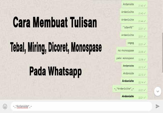 Cara Membuat Tulisan Tebal (Bold), Miring, Dicoret Di Whatsapp