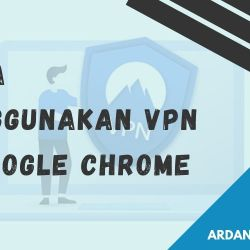 cara menggunakan vpn di chrome