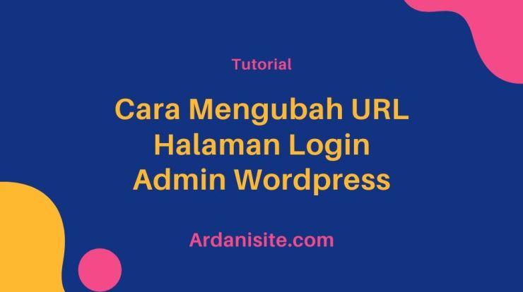 cara mengubah url halaman login wordpress