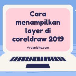 cara menampilkan layer di coreldraw 2019