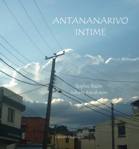 Antananarivo intime, le nouveau livre des éditions Dodo Vole !