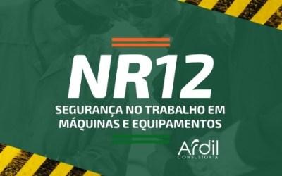 NR 12- SEGURANÇA NO TRABALHO EM MÁQUINAS E EQUIPAMENTOS