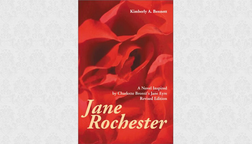 Jane Rochester by Kimberly A Bennett (2000)