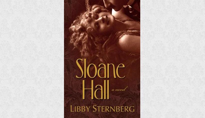 Sloane Hall by Libby Sternberg (2010)