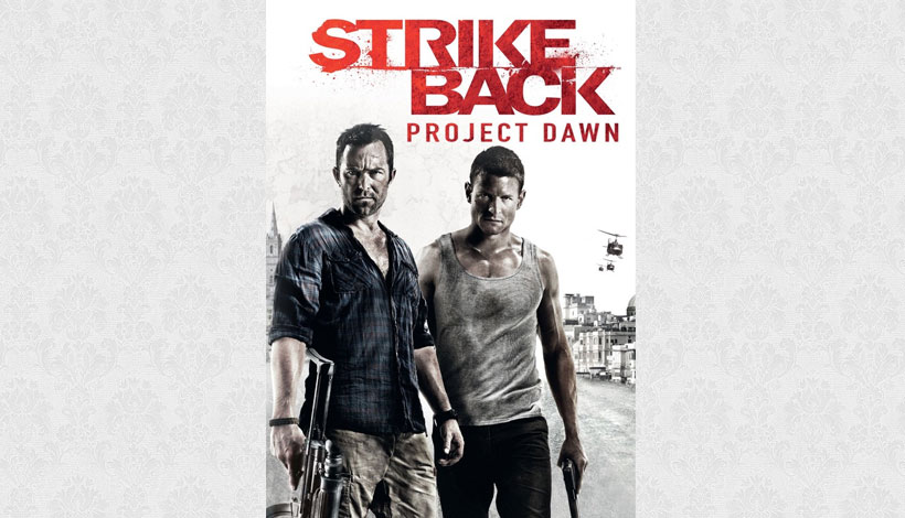 Strike Back: Project Dawn (2011) 2.1