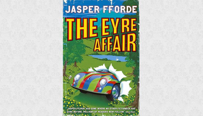 The Eyre Affair by Jasper Fforde (2001)
