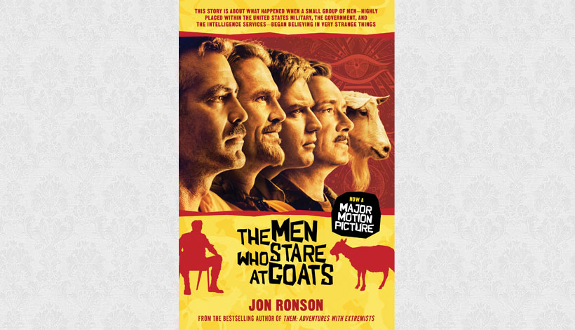 The Men Who Stare at Goats by Jon Ronson (2004)