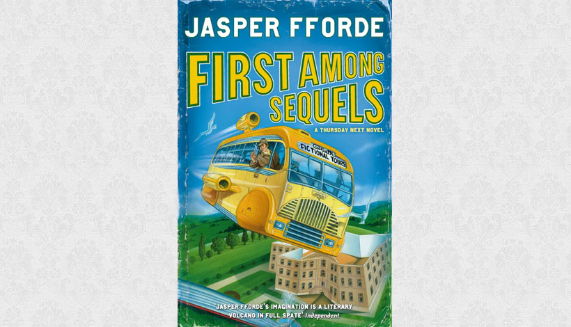First Among Sequels by Jasper Fforde (2007)