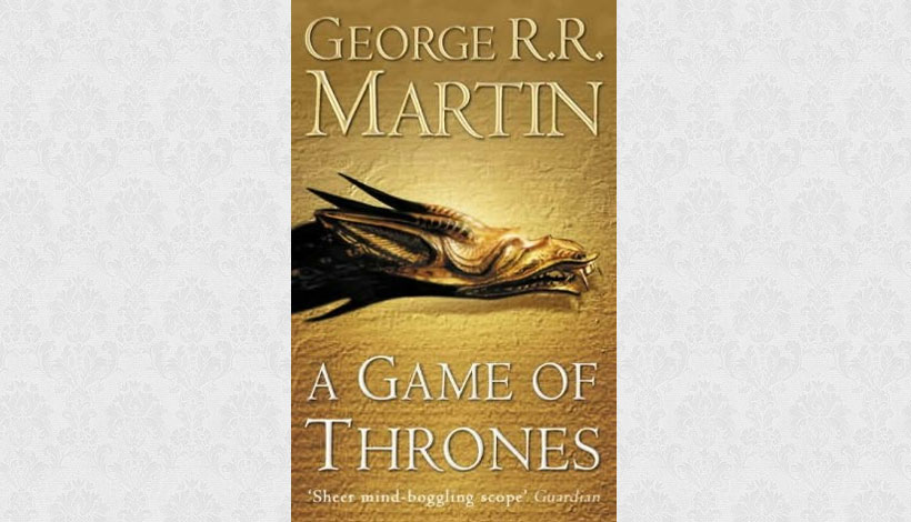 A Game of Thrones by George RR Martin (1996)