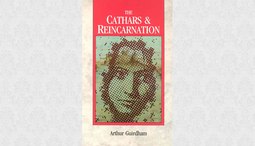 The Cathars & Reincarnation by Arthur Guirdham (1970)