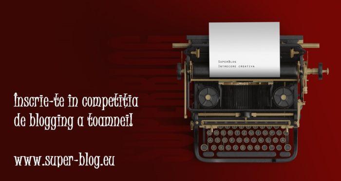 Concursul SuperBlog 2017 a inceput: daca ai un blog nou acum e momentul sa te faci cunoscut