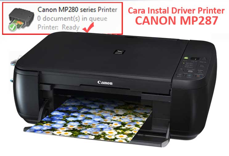 Tips-cara-menginstal-driver-printer-canon-MP287