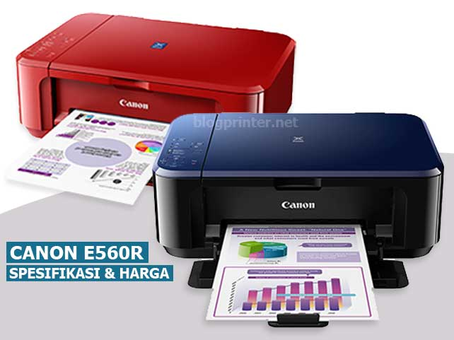 Review-Spesifikasi-printer-canon-e560r-terbaru