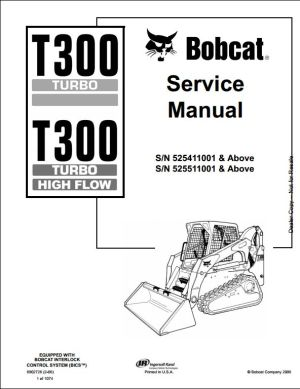 Bobcat T300 Turbo High Flow Track Loader Service Repair Workshop Manual 525411001525511001 | A