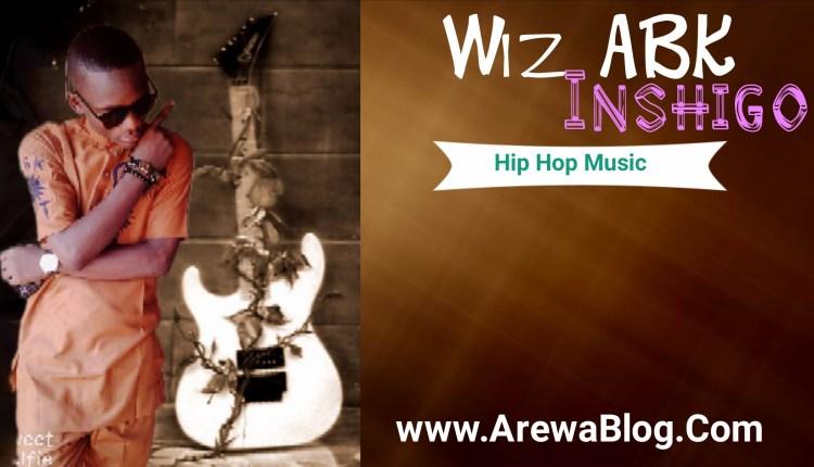 [Music] Wiz ABK -Inshigo (Official Audio)