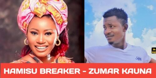 Zumar Kauna By Hamisu Breaker