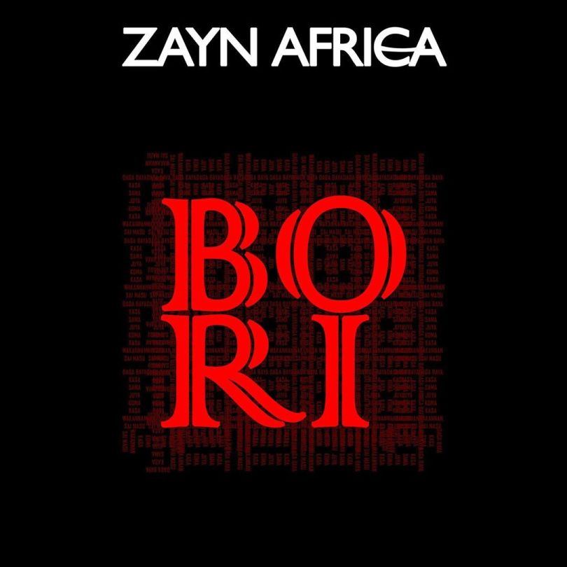MUSIC: Zayn Africa - Bori